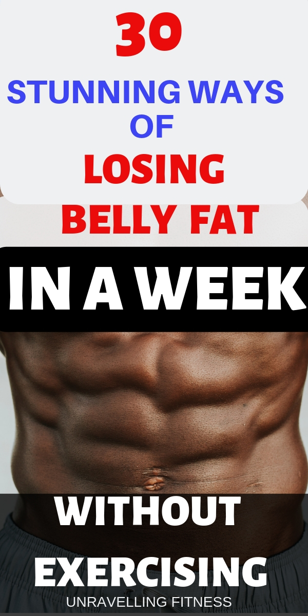 lose belly fat in a week without exercising like crazy!!! We all have been there where we just wish to get rid of the miserable belly fat instantly. With these 30 Tips you can easily lose some considerable amount of weight in a quick span of time.