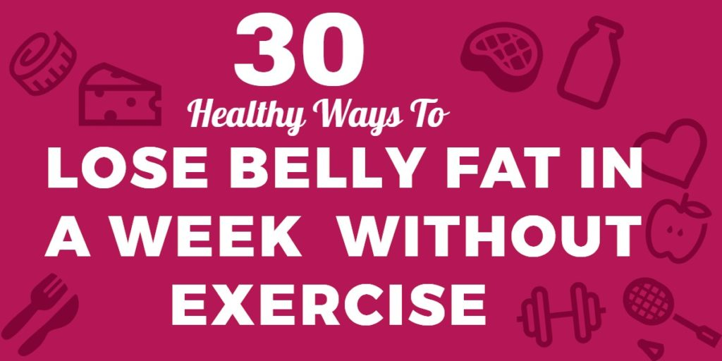 lose belly fat in a week