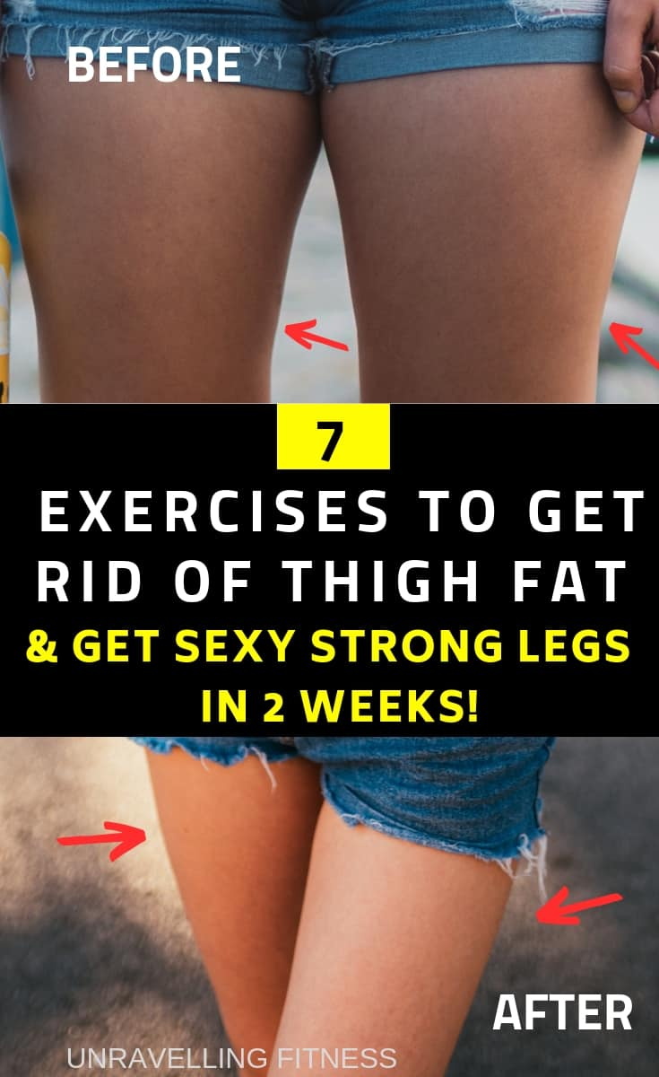7 EXERCISES TO GET RID OF STUBBORN THIGH FATS.These thigh fat reduction exercises will help you in attaining slimmer and stronger legs in few weeks without the need of following any strict training regime. Losing weight at home fast in a week has never been easier. Follow these stpes to lose thigh fat fast.